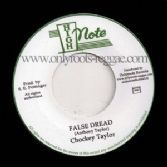 Chockey Taylor - False Dread / version (High Note/Onlyroots) EU 7""